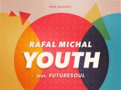 RAFAL MICHAL & FUTURESOUL